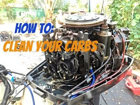 boat carb cleaner how to clean an outboard engine carburetor youtube