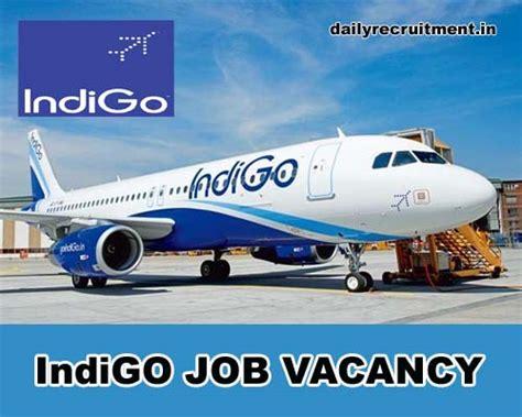 indigo airlines careers cabin crew indigo vacancy cabin crew lead cabin crew vacancies
