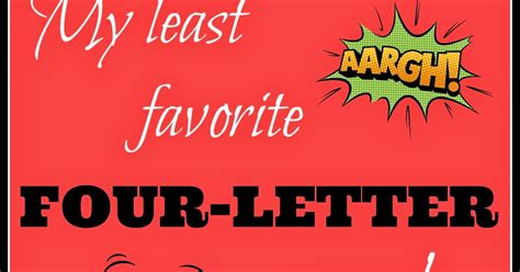 4 Letter Words No Repeating Letters the frog my least favorite four letter words