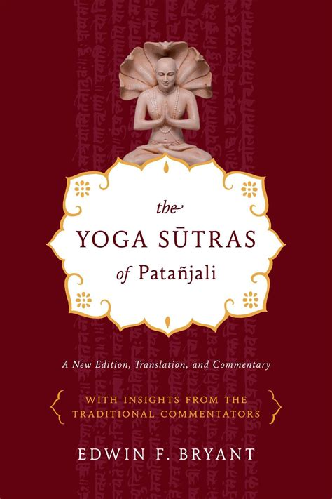 yoga sutras of patanjali the yoga sutras of pata 241 jali by edwin f bryant business insider india