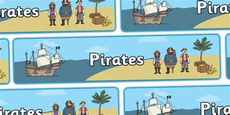 printable display banner twinkl resources gt gt pirates display banner gt gt classroom