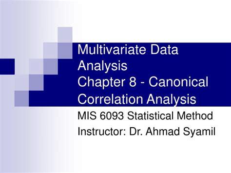 Multivariate Data Analysis 5 ppt multivariate data analysis chapter 8 canonical