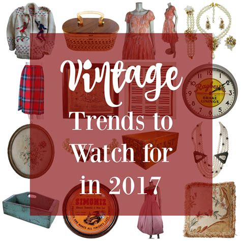 Vintage Trends 2017 | vintage trends to watch for in 2017 ruby lane blog