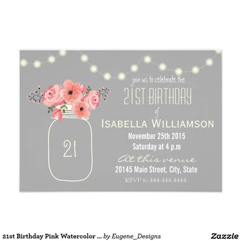 21st Birthday Pink Watercolor Flowers Mason Jar Card Pink Watercolor 21st Birthday And Jar 21st Birthday Invitation Card Template