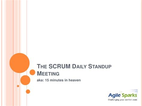 The S C R U M Daily Standup Meeting Scrum Daily Standup Template