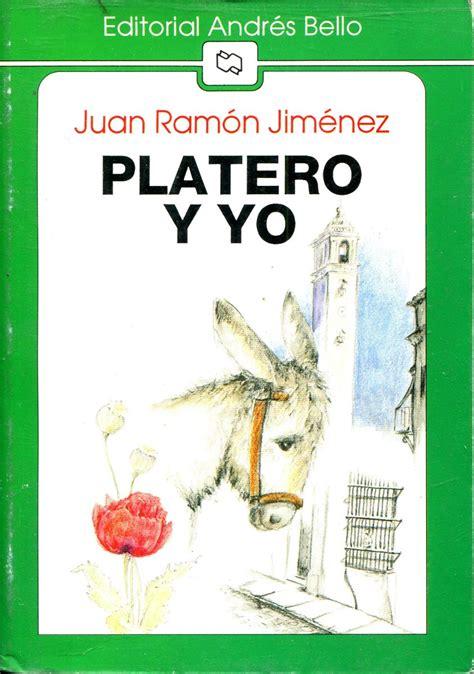 platero y yo juan ramn jimnez cronologia de la platero y yo juan ramon jimenez andres bello 104