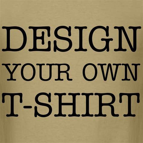 how do you design your own home how do you make your own t shirt design at home how do you