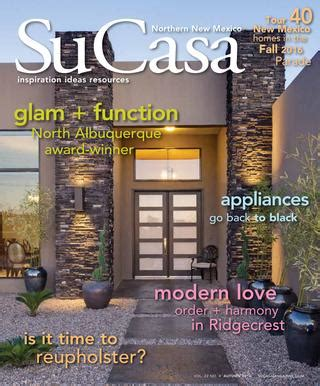 interior decorator albuquerque su casa autumn 2016 digital edition by media
