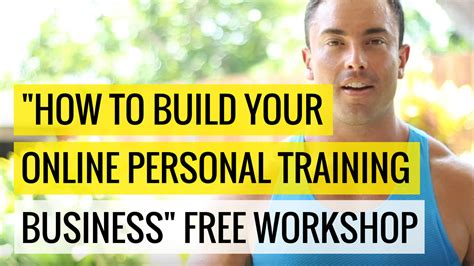 build your online quot how to build your online personal training business quot free