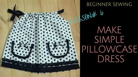 pillowcase pattern youtube how to make toddler pillowcase dress with pattern