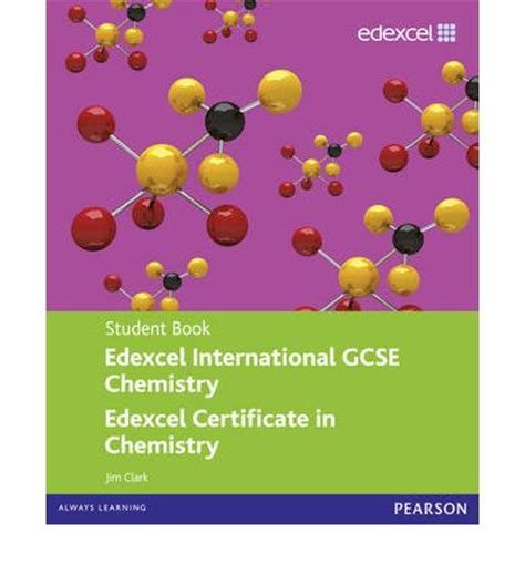 edexcel international gcse physics edexcel international gcse chemistry student book with activebook cd jim clark 9780435966898