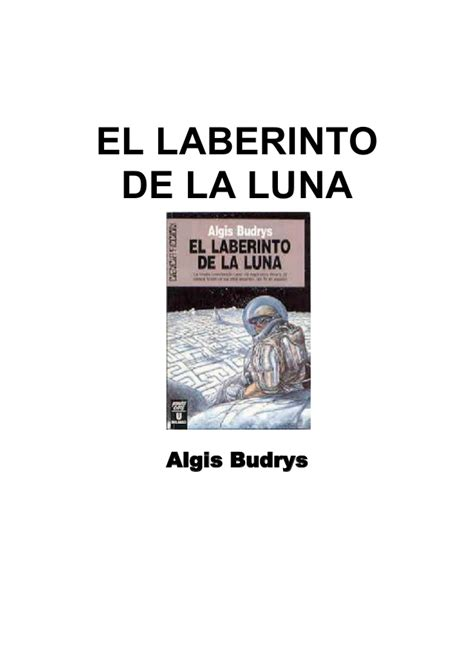 el laberinto de los 0525562885 algis budrys el laberinto de la luna