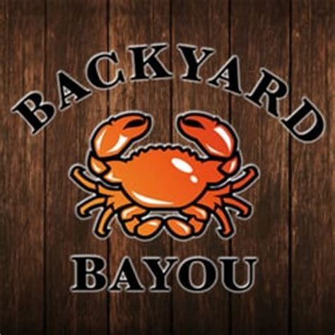 backyard bayou menu backyard bayou 386 photos restaurant cr 233 ole union