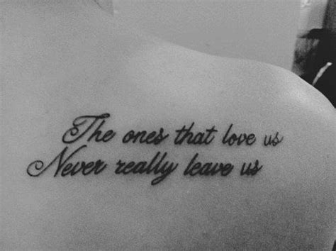 tattoo quotes for lost loved ones pin by ridge johnson on tattoos pinterest