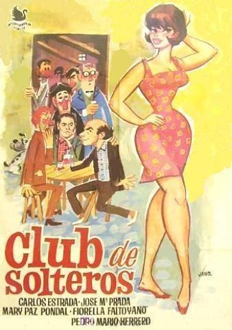 club de soltero hombre club de solteros 1967 filmaffinity