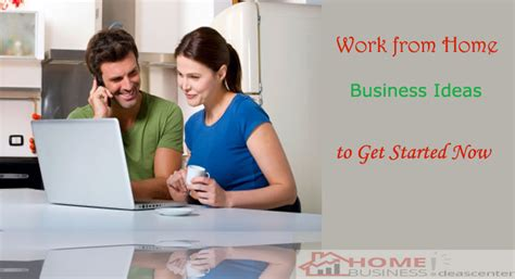 top 3 work from home business ideas to get started now