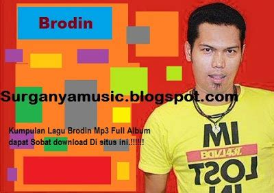 download mp3 edan turun brodin download kumpulan lagu brodin terbaru full album mp3