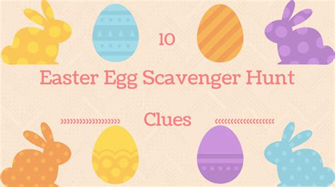 easter scavenger hunt 10 easter egg scavenger hunt clues