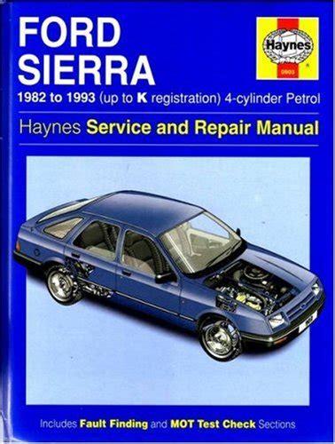 Ford Sierra 4 Cylinder Service And Repair Manual Haynes