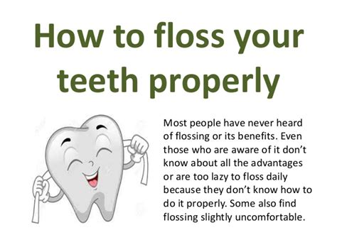 how to your properly how to floss your teeth properly