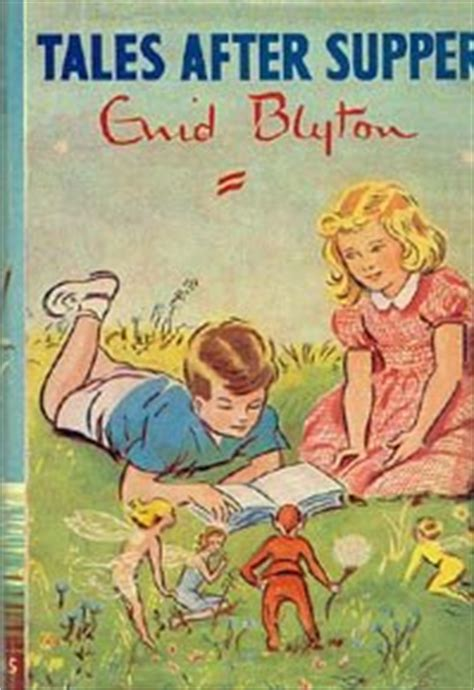s supper tales books tales after supper by enid blyton