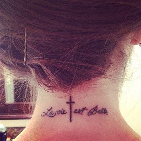 la vie est belle tattoo quot le vie est quot neck like the saying but want it