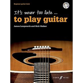 tutorial guitar never too late alfred it s never too late to play guitar book cd