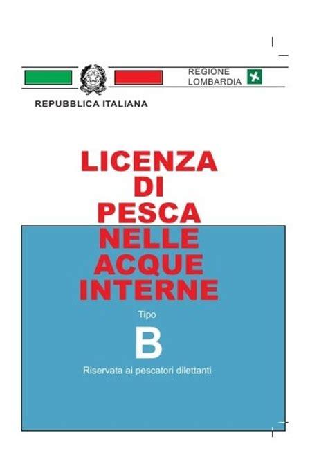 licenza pesca acque interne la licenza di pesca