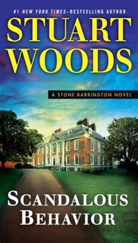 the undesired a thriller books scandalous behavior by stuart woods fictiondb