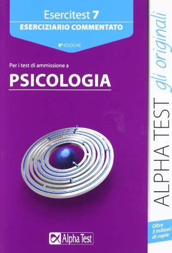 alpha test psicologia libro alpha test teoritest 7 manuale per i test di