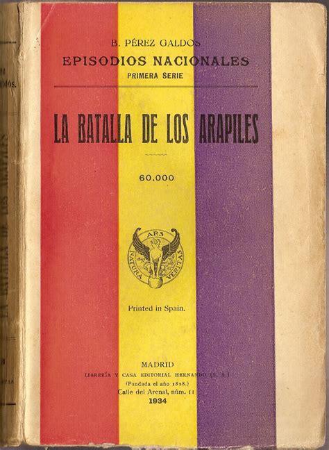 episodios nacionales ii la la batalla de los arapiles episodio nacional wikipedia la enciclopedia libre