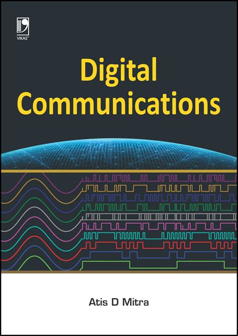 engineering book publishers digital communications by atis d mitra