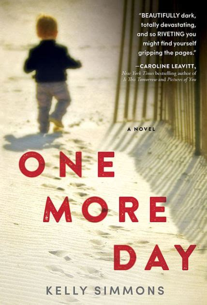 one day longer film one more day by kelly simmons paperback barnes noble 174