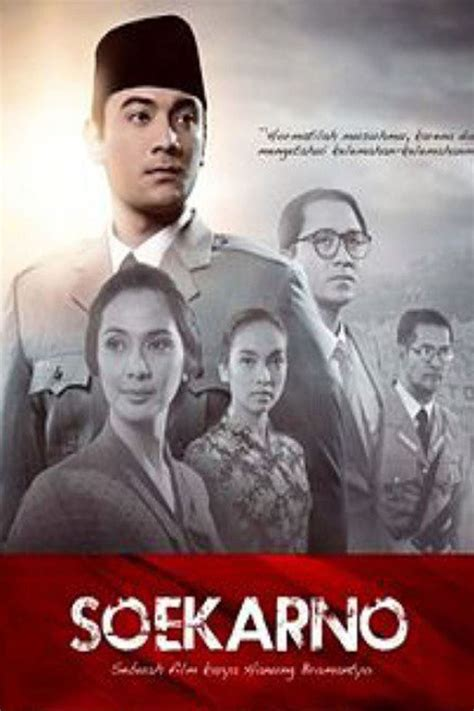 Film Soekarno Streaming | film soekarno indonesia merdeka 2013 en streaming vf