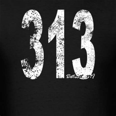 Area Code 313 Lookup 313 Gifts Spreadshirt