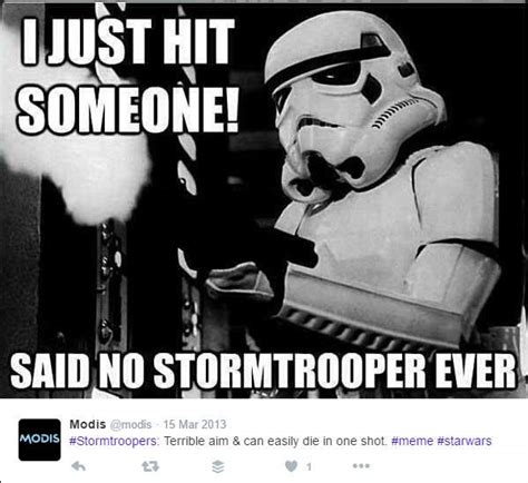 Memes Star Wars - star wars the best stormtrooper memes you need to see