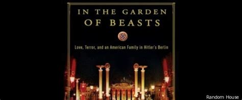 In The Garden Of Beasts Summary by Erik Larson In The Garden Of Beasts
