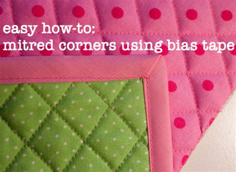How To Make Quilt Binding On The Bias by Bias Mitred Corners Tutorial Fluffyland Craft Sewing