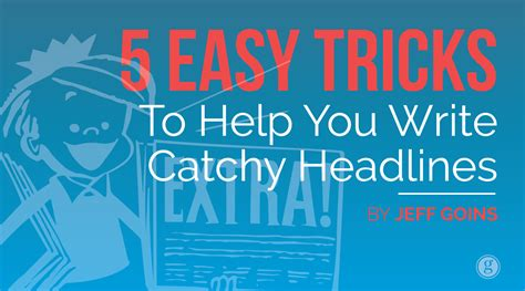 catchy titles 5 easy tricks to write catchy headlines