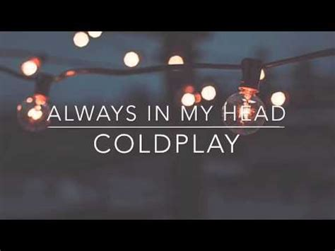download mp3 coldplay always in my head full download coldplay always in my head cover