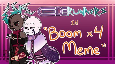 Boom X4 Meme