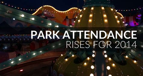 theme park attendance universal studios park attendance rises in 2014 inside