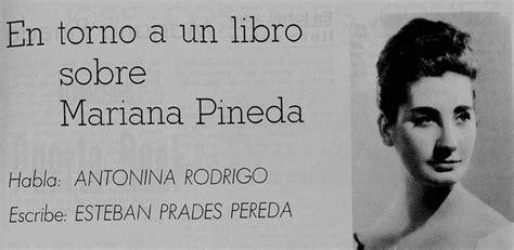 libro mariana pineda letras hispanicas 187 antonina rodrigo 187 asociaci 243 n bajo albayz 237 n