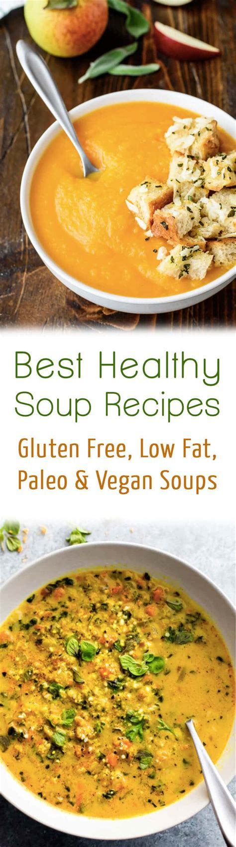 10 best healthy soup recipes gluten free low fat paleo vegan soups10 best healthy soup