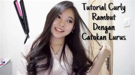 Tutorial Curly Rambut Dengan Catok | tutorial curly rambut dengan catokan lurus how i curl my