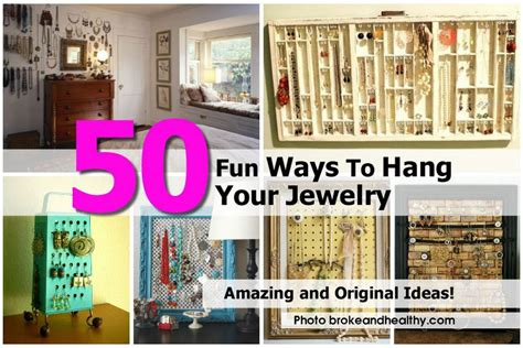 ways to hang pictures 50 fun ways to hang your jewelry