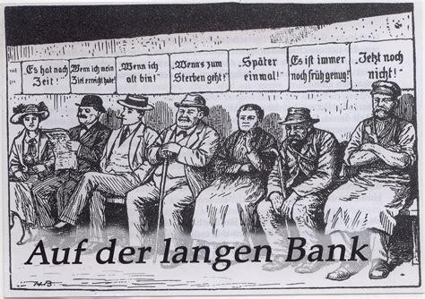 der bank gott ist gut 187 105 auf der langen bank