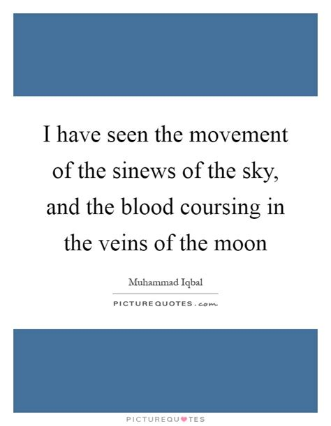 on the motion of the and blood in animals books veins quotes veins sayings veins picture quotes page 3