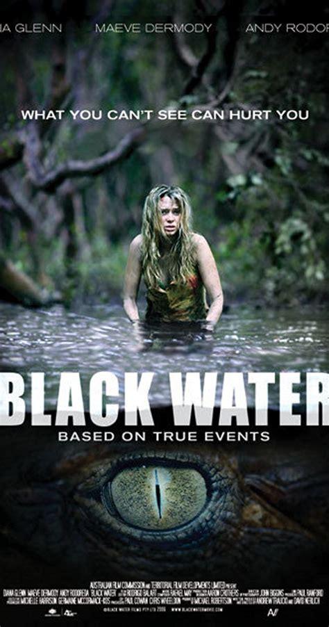 black imdb black water 2007 imdb
