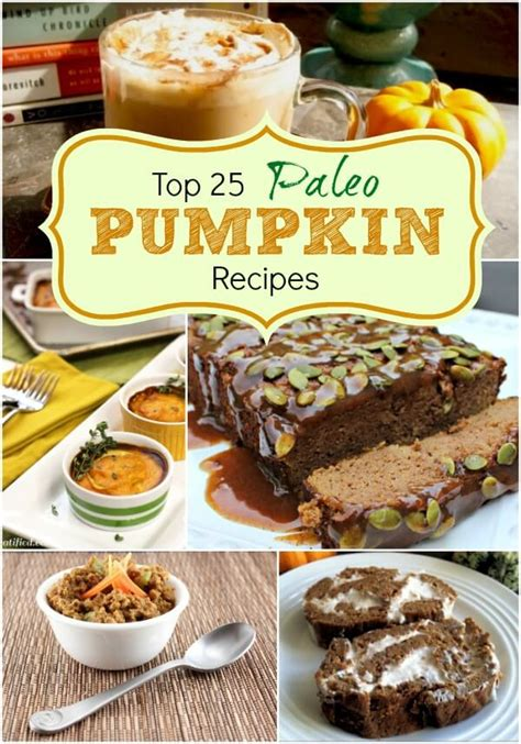 top 25 paleo pumpkin recipes primally inspired